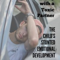 The Child's Stunted Emotional Development